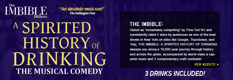 The Imbible A Spirited History of Drinking New World Stages Off Broadway Play